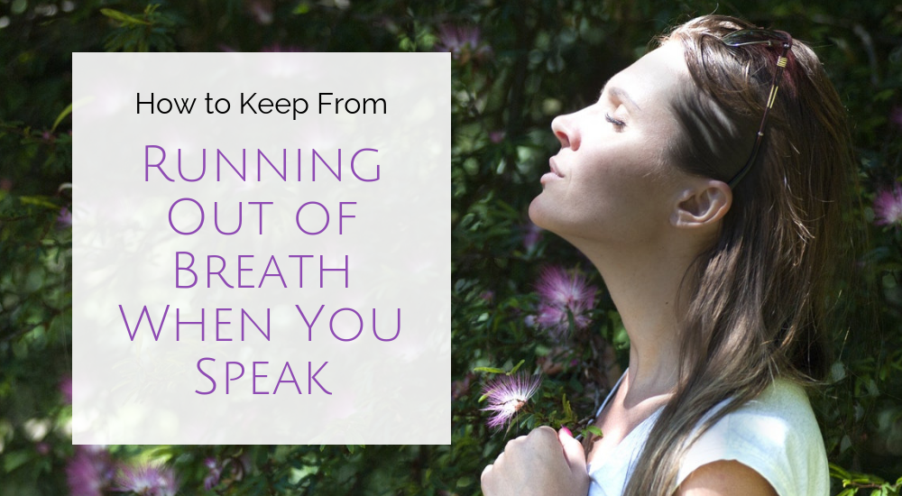Breathe while talking how to When to